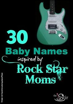 For babies who ROCK! http://thestir.cafemom.com/pregnancy/171473/30_baby_names_after_the?utm_medium=sm&utm_source=pinterest&utm_content=thestir