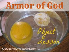 Armor of God Object Lesson - using 2 oranges; one orange remains intact (wearing the armor of God); second orange is peeled little by little showing what happens when we are not protected by the armor of God Bible Study For Kids, Bible Lessons For Kids, Kids Bible, Children Church Lessons, Children's Bible, Children Projects, School Children, Armor Of God Lesson, Youth Lessons