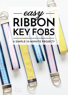 These easy DIY Ribbon Key Fobs are a quick 10-minute project that use up scraps and make great gifts! Diy Craft Projects, Sewing Projects, Diy Crafts, New Homeowner, Diy Ribbon, Key Fobs, Project Yourself, Easy Diy, Clever