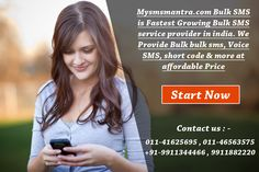 Mysmsmantra.com Bulk SMS is Fastest Growing Bulk SMS service provider in india. We Provide Bulk bulk sms, Voice SMS, short code & more at affordable Price.  know more visit : http://www.mysmsmantra.com/
