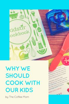 The joy and benefits of cooking with kids