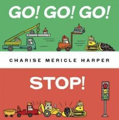 Tuesday, February 10, 2015. Little Green only knows one word: 'Go!' It's the perfect thing to get the construction site moving, but how will they stop?