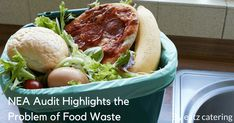 NEA Audit Highlights the Problem of Food Waste - Read here: http://eatzcatering.com/blog/nea-audit-highlights-the-problem-of-food-waste/. For a halal certified food caterer in Singapore go here:http://eatzcatering.com #eatzcatering #cateringsingapore #foodwaste #planningforfoodconsumption