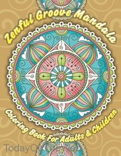 Zenful Groove Mandala Coloring Book For Adults Children Volume 12 New