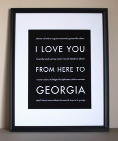 i love you from here to georgia<3
