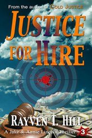 Justice For Hire by Rayven T. Hill ebook deal