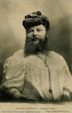 Madame Delait, the bearded lady.