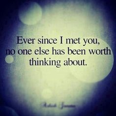 No one else is worth thinking about