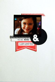 You Are The Best Scrapbook Page by Cristina Kowalczyk for Papertrey Ink (July 2012)
