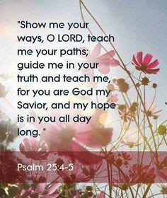 PSALM 25: 4 -5