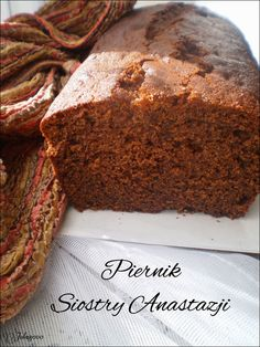 Ciasta, ciastka, ciasteczka.... Słodka chwila zapomnienia: Piernik siostry Anastazji