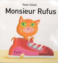 Monsieur Rufus de Peter Elliott
