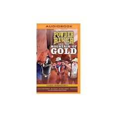 Powder River and the Mountain of Gold : A Radio Dramatization (MP3-CD) (Jerry Robbins)