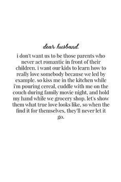 To My Future Husband, Love My Husband, Love Quotes To Husband, Marry Me Quotes, Husband Quotes From Wife, Married Quotes, Real Love Quotes, Future Love, Girlfriend Quotes