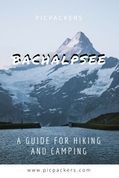 Everything you need to knwo to camp at the amazing Bachalpsee in Grindelwald ⛺️ Grindelwald Switzerland, Alpine Flowers, Mountain Village, Blown Away, Beautiful Sunrise, Public Transport, Fresh Water, Paths, Vacations