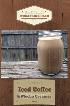 Homemade Mocha coffee creamer and iced coffee