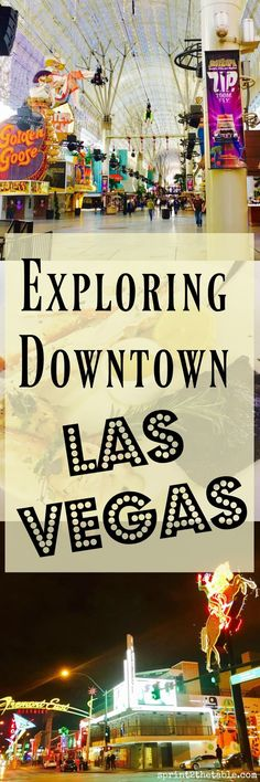 Exploring Downtown Las Vegas - don't miss this classic part of Vegas!