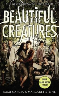 Southern Gothic Meets Supernatural: Beautiful Creatures, Book One of The Caster Chronicles