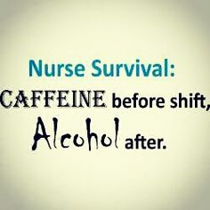 Nurse Humor - so true though!!!!
