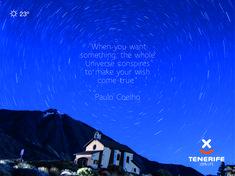 """Paulo Coelho """"Cuando quieres algo, todo el Universo conspira para que realices tu deseo."""" Teide, estrellas, Tenerife, Islas Canarias // """"When you want something, the whole Universe conspires to make your wish come true."""" Mount Teide, stargazing, Tenerife, Canary Islands // """"Wenn du etwas ganz fest willst, dann wird das Universum darauf hinwirken, daß du es erreichen kannst."""" Teide, Sterne beobachten, Teneriffa, Kanarische Inseln #visittenerife Wish Come True, Clear Sky, Canary Islands, Stargazing, Paulo Coelho, Teneriffe, Universe, National Forest"""
