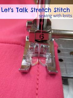 Don't be afraid of sewing with stretch fabrics! Get great tips and tricks in this post, Stretch Stitch: Sewing Tip - The Sewing Loft.