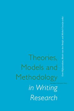 Gert Rijlaarsdam, Huub van den Bergh andMichel Couzijn: 'Theories, Models and Methodology in Writing Research' -Published in 1996 by Amsterdam University Press - ISBN 90-5356-197-8- Book cover design: Erik Cox