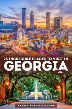 25 Incredible Places to Visit in Georgia