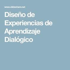 Diseño de Experiencias de Aprendizaje Dialógico