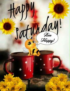Good Morning 😎🌻🐝☀️ Have A Sweet Saturday Saturday Morning Quotes, Good Morning Happy Saturday, Saturday Coffee, Happy Weekend Quotes, Afternoon Quotes, Morning Memes, Good Morning Good Night, Good Morning Quotes, Saturday Images