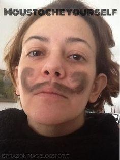 IspirAzionI magazine: Moustache Yourself!