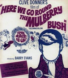 Sixties: Here We Go Round The Mulberry Bush