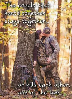 The couple that hunts together...