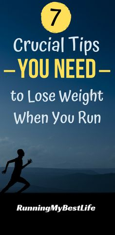 Lose weight running with these 7 practical tips that will help you balance your weight loss goals with improving running performance. #running #loseweight #weightloss