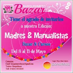 """""""Bazar Madres & Manualistas"""" Del 8 al 11 Mayo en @CCLlanoMall #Acarígua Inf: http://ow.ly/uE3DH  Vía @Barquisimeto Bazar"""