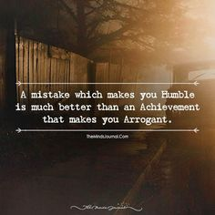 When Mistake Is Better Than Achievement - https://themindsjournal.com/mistake-better-achievement/
