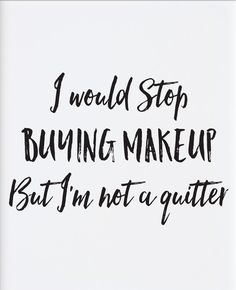 makeup quotes funny, quotes about makeup, beauty quotes makeup, beauty hacks Makeup Quotes Funny, Beauty Quotes Makeup, Funny Quotes, Beauty Hacks, Farmasi Cosmetics, Love Makeup, Fashion Quotes, Quote Prints, Favorite Quotes