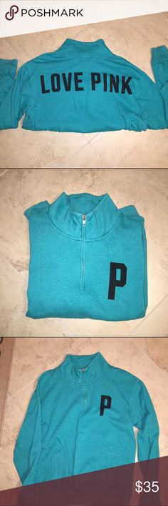 PINK turquoise half zip. Size small PINK turquoise half zip. Size small. Black lettering. Good condition. PINK Victoria's Secret Tops Sweatshirts & Hoodies