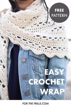 Easy Crochet Wrap for Spring! free pattern + video tutorial - for the frills Crochet Shawl Diagram, Crochet Cardigan Pattern, Easy Crochet Patterns, Crochet Shawls And Wraps, Crochet Scarves, Quick Crochet, Free Crochet, Crochet Scalloped Edge, Crochet Videos