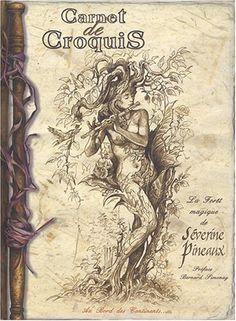 Amazon.fr - Carnet de Croquis, la forêt magique de Séverine Pineaux - Séverine Pineaux - Livres