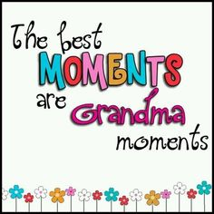 Discover and share Precious Grandchildren Sayings And Quotes. Explore our collection of motivational and famous quotes by authors you know and love. Grandkids Quotes, Quotes About Grandchildren, Grandmother Quotes, Grandma And Grandpa, Grandma Sayings, Family Quotes, Me Quotes, Funny Quotes, Reason Quotes