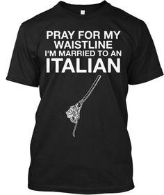 Married To An Italian :)   Teespring