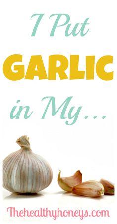 I put garlic in my... p