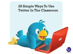28 Simple Ways to use Twitter in the Classroom #classroomideas #socialclass