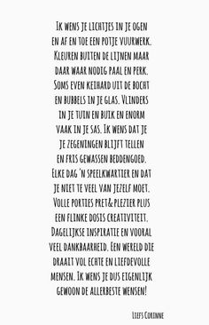 Ik wens je..... Zen Quotes, Happy Quotes, Words Quotes, Love Quotes, Dutch Words, Word Sentences, Dutch Quotes, Quotes About New Year, New Year Wishes