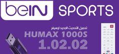 قامت مؤخرا بي ان سبورتس باصدار تحديث جديد لنظام التشغيل الخاص بالرسيفر HUMAX 1000S البنفسجي حيث يتوفر الان للتحميل عبر الاقمار بشكل مباشر. اضمن طرق الوصول