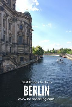 Berlin, To do, tips, travel blog, best things