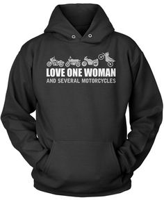 Love One Woman and Several Motorcycles Is this the secret to a happy life? The perfect t-shirt for any faithful motorcycle rider. Order one today. Premium & Long Sleeve T-Shirt's Made from 100% pre-sh
