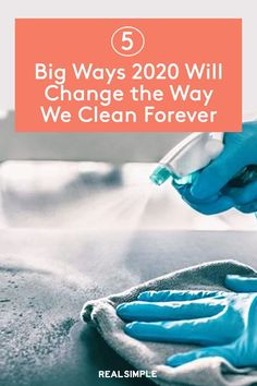 5 Ways 2020 Will Change the Way We Clean Forever | Here are a few of the major cleaning lessons and cleaning hacks we learned in 2020, and plan to continue in 2021. Our cleaning routines will never be the same. #organizationtips #realsimple #howtoclean #cleaningtips #cleaninghacks