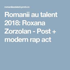 Romanii au talent 2018: Roxana Zorzolan - Post + modern rap act