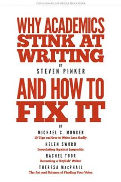 Why Academics Stink at Writing—and How to Fix It